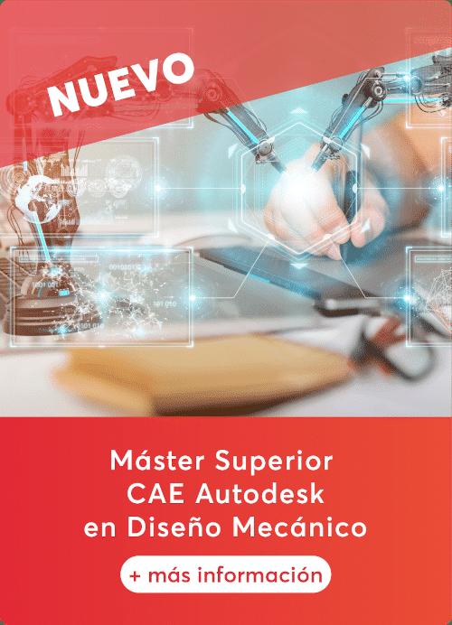 master superior cae autodesk en diseño mecanico